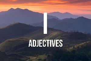 """""""I"""" Adjectives"""