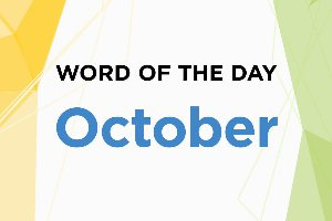 Word of the Day - October 2018